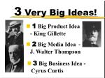 3 very big ideas