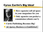 cyrus curtis s big idea