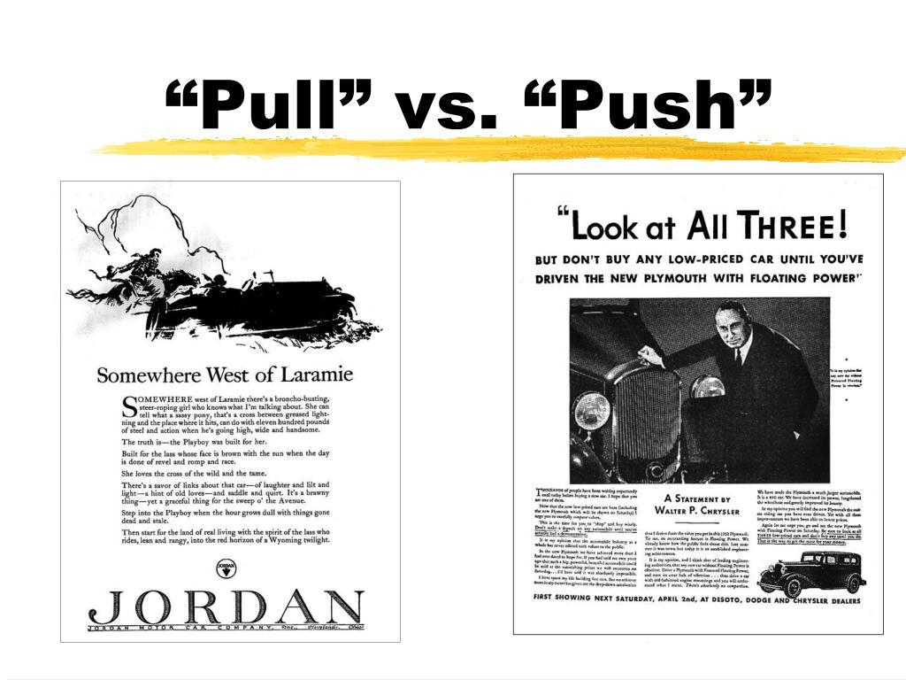 """""""Pull"""" vs. """"Push"""""""
