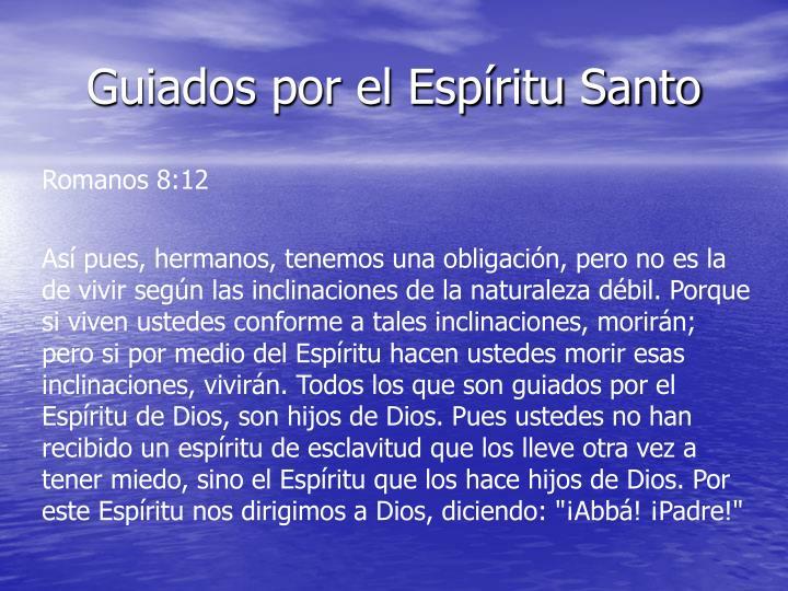 Guiados por el Espíritu Santo