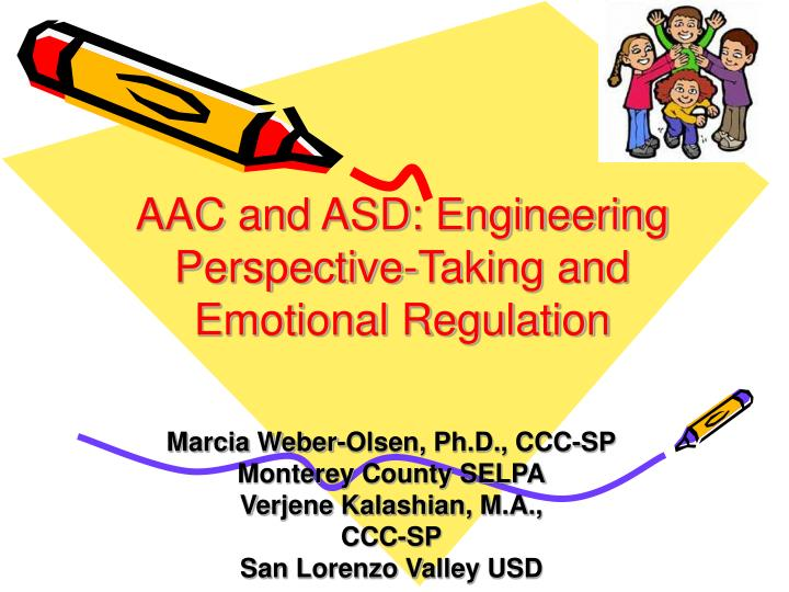 aac and asd engineering perspective taking and emotional regulation n.