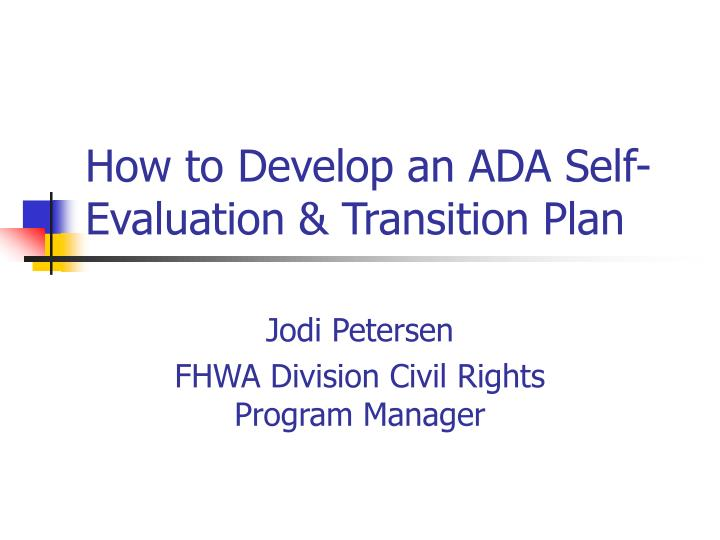 How to develop an ada self evaluation transition plan