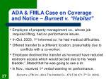 ada fmla case on coverage and notice burnett v habitat