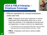 ada fmla interplay employee coverage