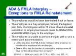 ada fmla interplay exceptions to fmla reinstatement