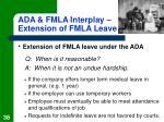 ada fmla interplay extension of fmla leave