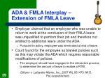 ada fmla interplay extension of fmla leave39