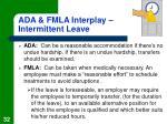 ada fmla interplay intermittent leave