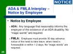 ada fmla interplay notice by employee