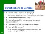 complications to consider
