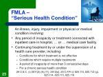 fmla serious health condition