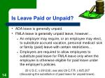 is leave paid or unpaid