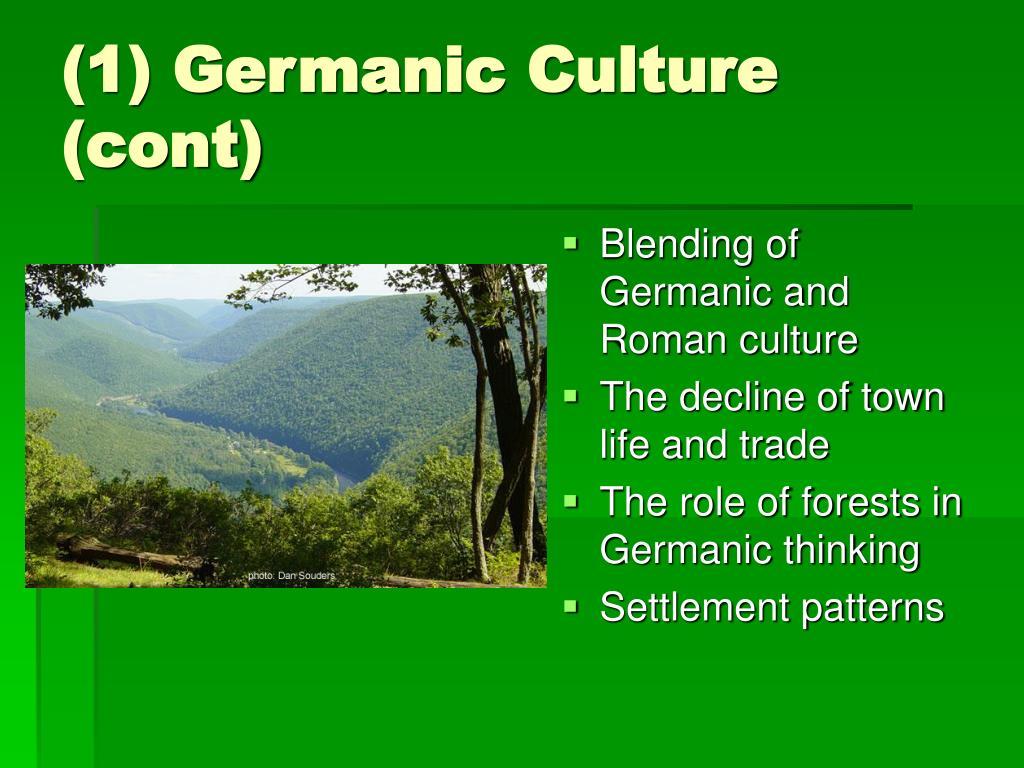 (1) Germanic Culture (cont)