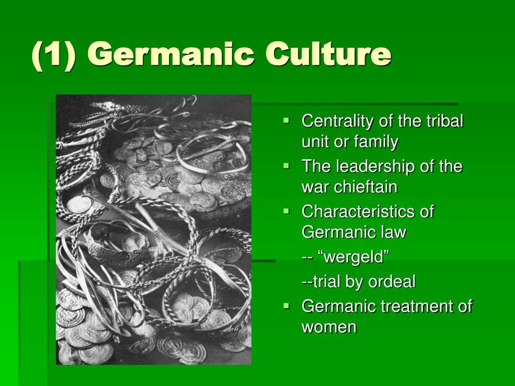 (1) Germanic Culture