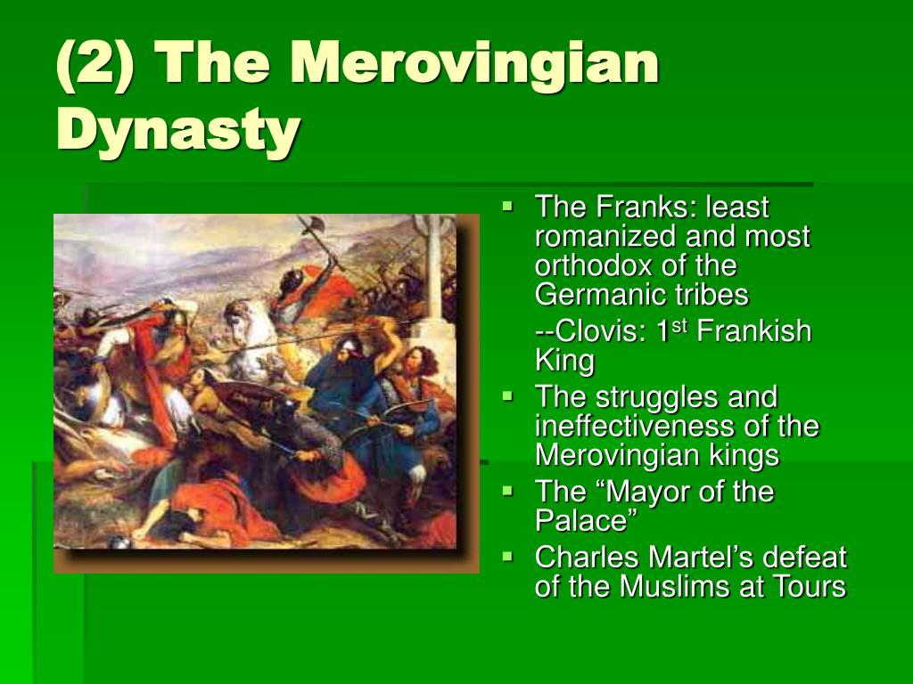 (2) The Merovingian Dynasty