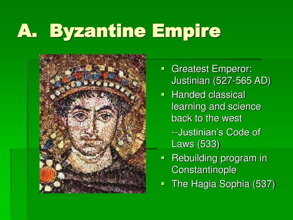 A.  Byzantine Empire