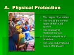 a physical protection26