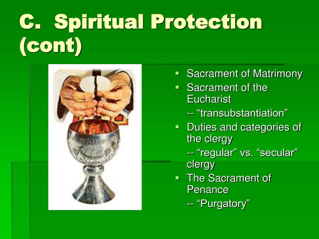 C.  Spiritual Protection (cont)