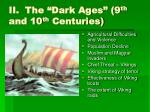 ii the dark ages 9 th and 10 th centuries