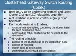 clusterhead gateway switch routing cgsr