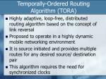 temporally ordered routing algorithm tora