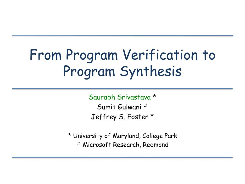 from program verification to program synthesis l.
