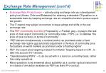 exchange rate management cont d