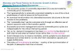 monetary and fiscal policies for economic growth in africa managing resource based economies