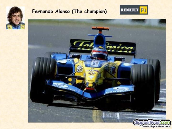 Fernando Alonso (The champion)