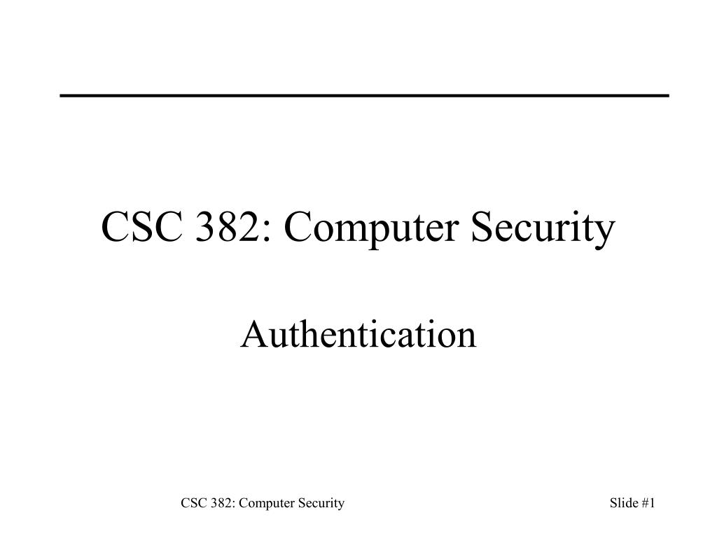 PPT - CSC 382: Computer Security PowerPoint Presentation