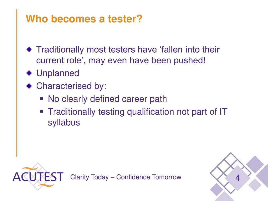 Who becomes a tester?
