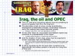 iraq the oil and opec