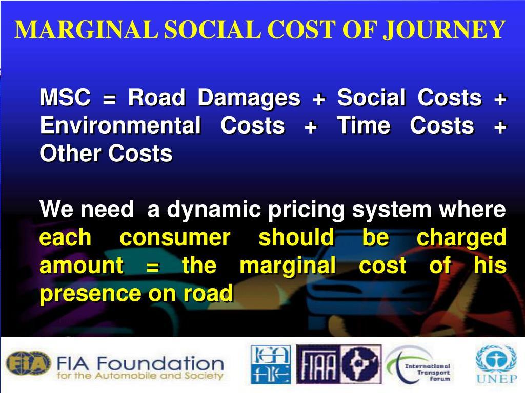 MARGINAL SOCIAL COST OF JOURNEY