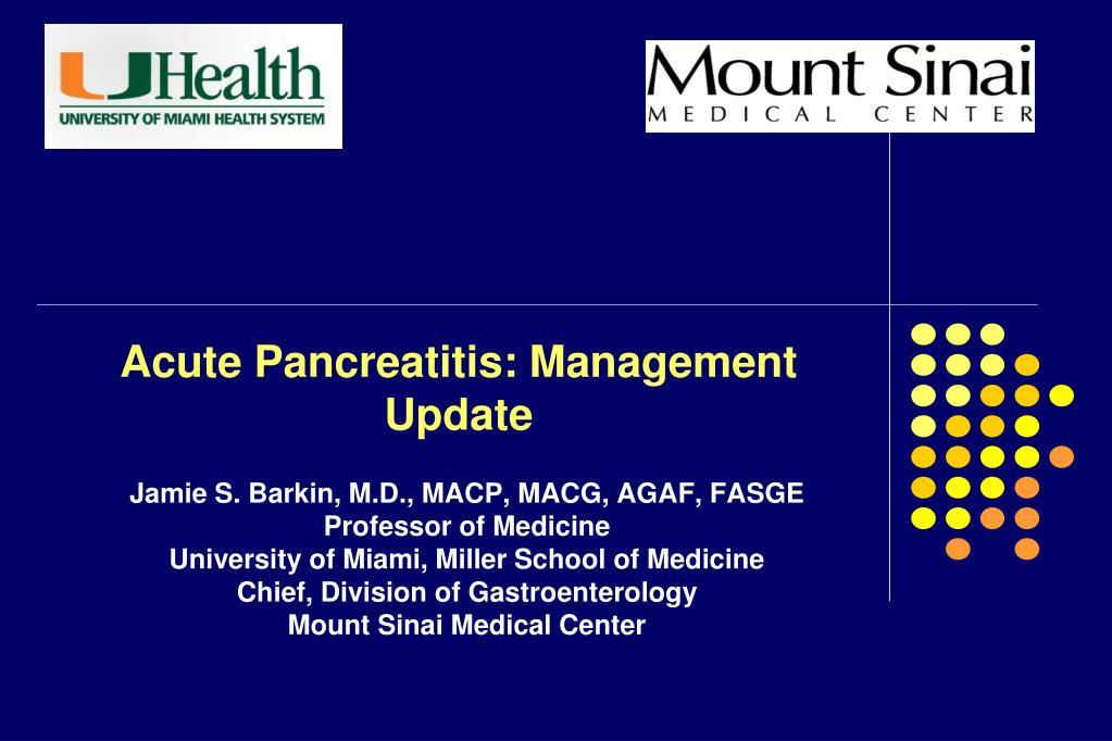 Ppt Acute Pancreatitis Management Update Powerpoint Presentation