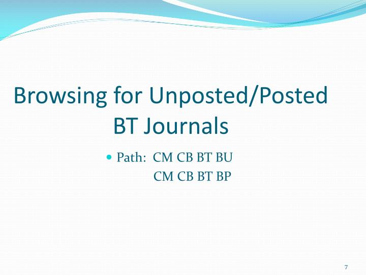 Browsing for Unposted/Posted BT Journals