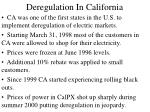 deregulation in california