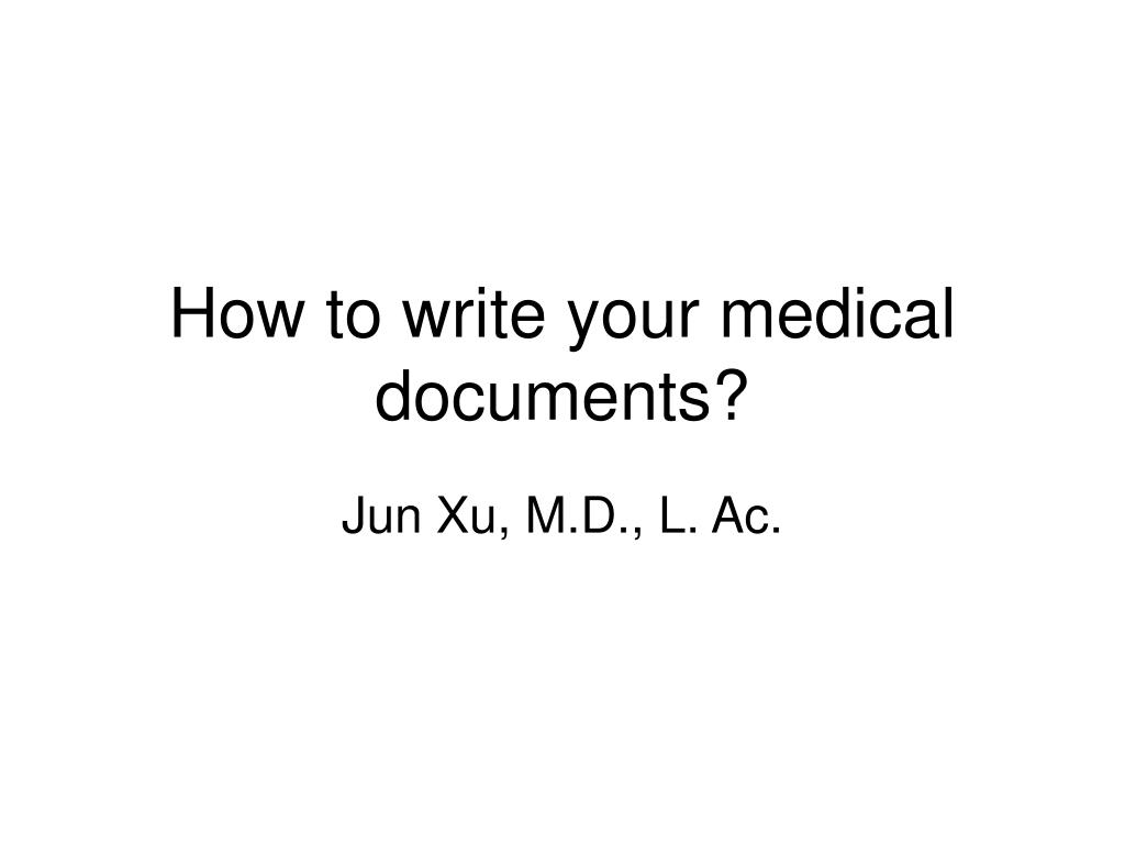 how to write your medical documents l.