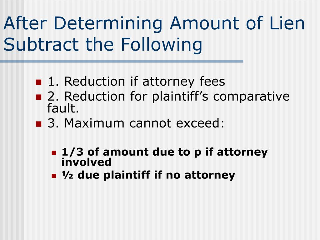 After Determining Amount of Lien