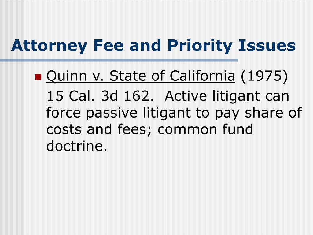 Attorney Fee and Priority Issues