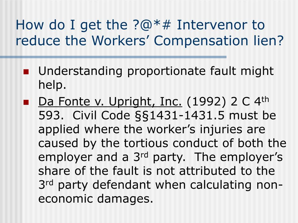How do I get the ?@*# Intervenor to reduce the Workers' Compensation lien?