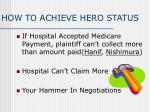 how to achieve hero status