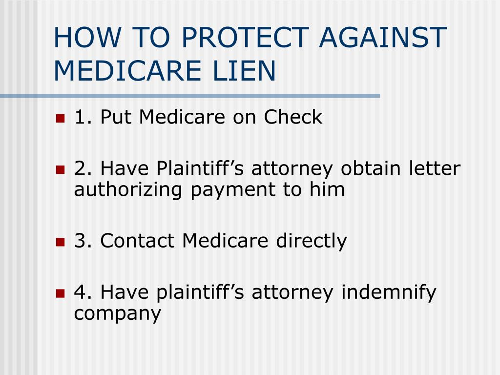 HOW TO PROTECT AGAINST MEDICARE LIEN