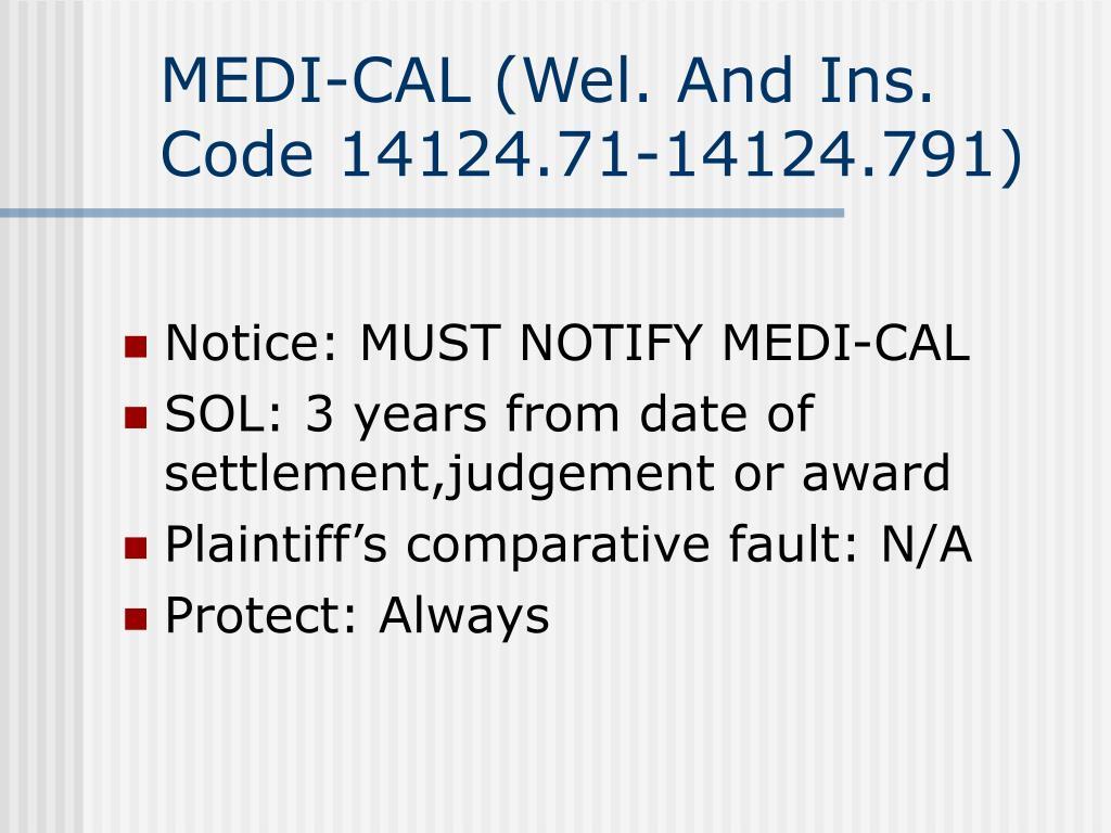MEDI-CAL (Wel. And Ins. Code 14124.71-14124.791)