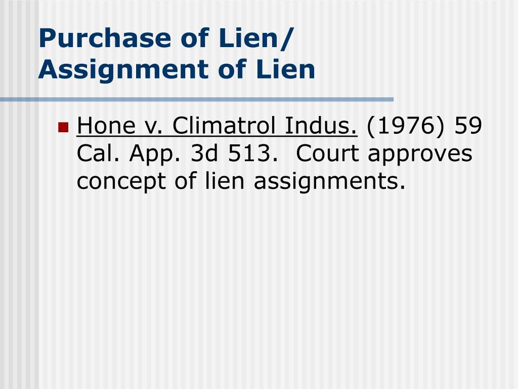 Purchase of Lien/