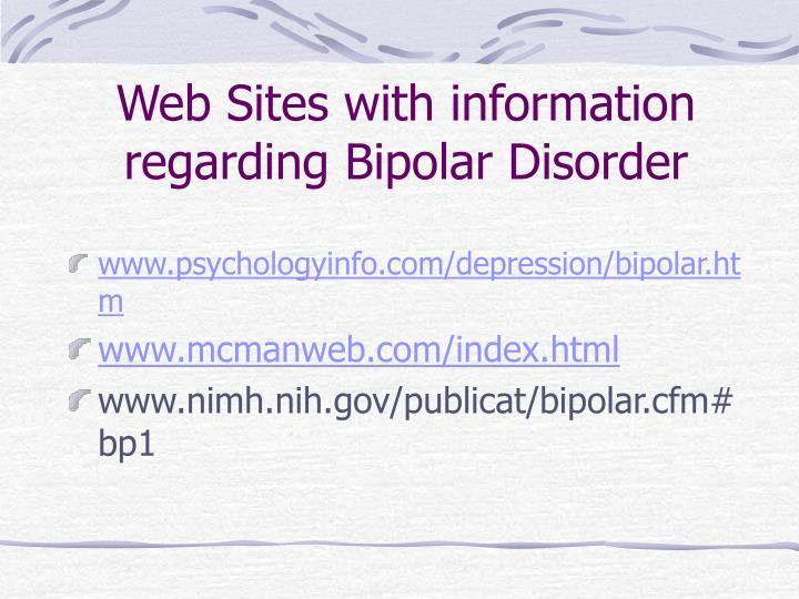 Web Sites with information regarding Bipolar Disorder