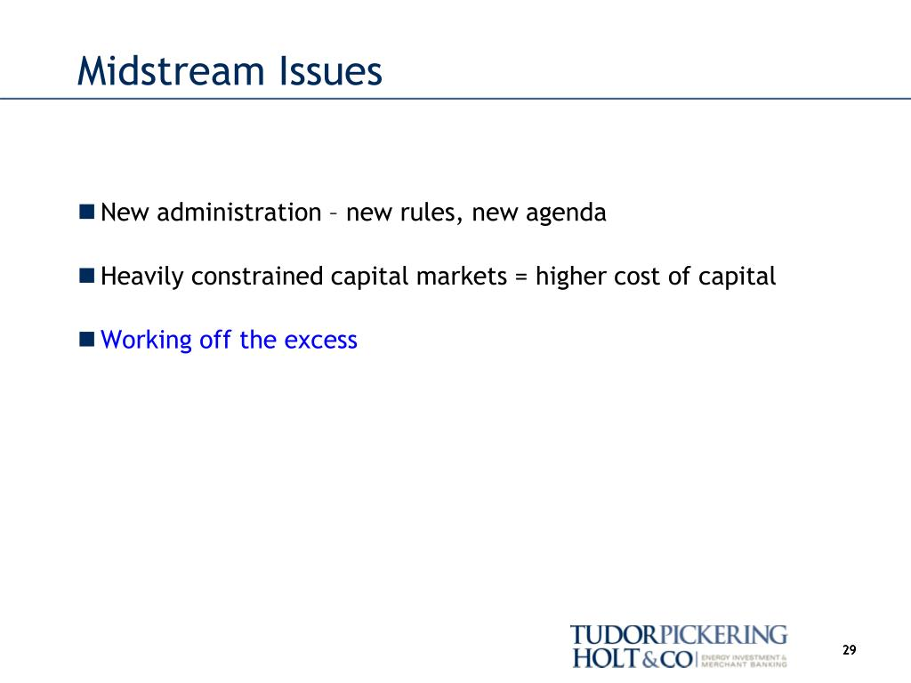 Midstream Issues