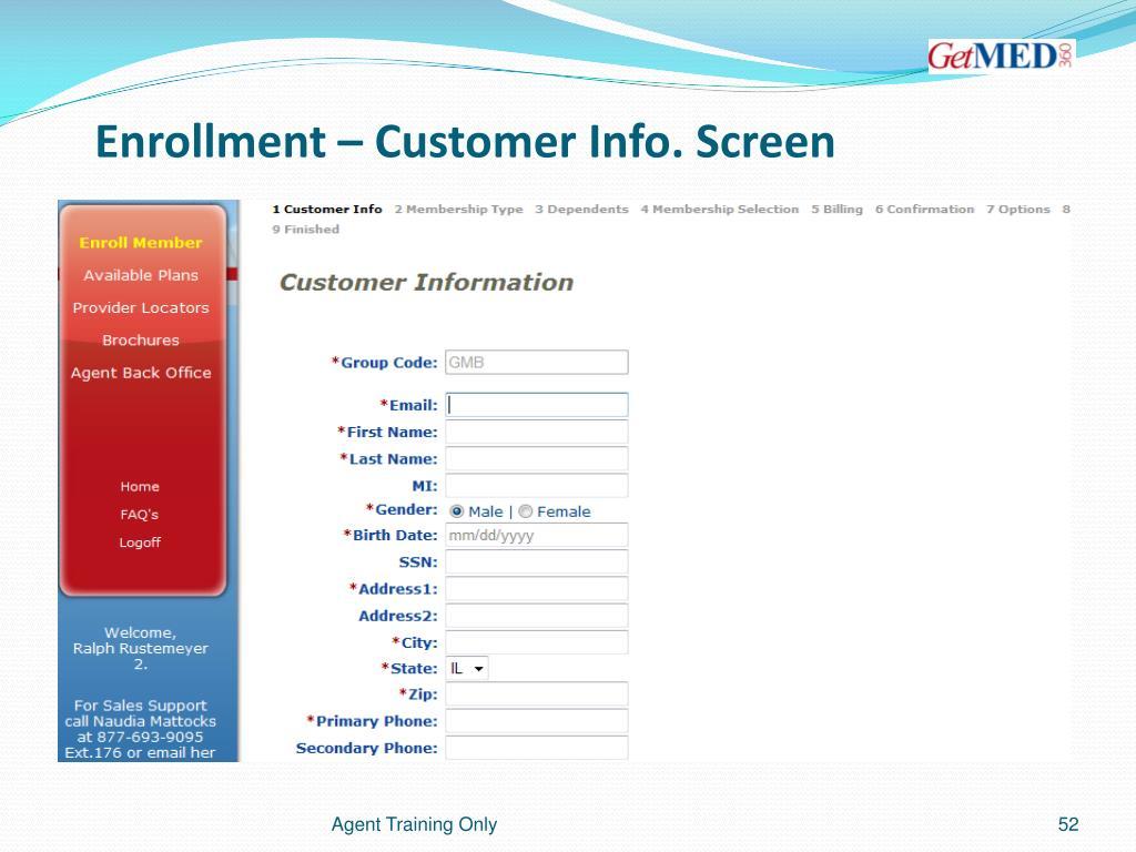 Enrollment – Customer Info. Screen