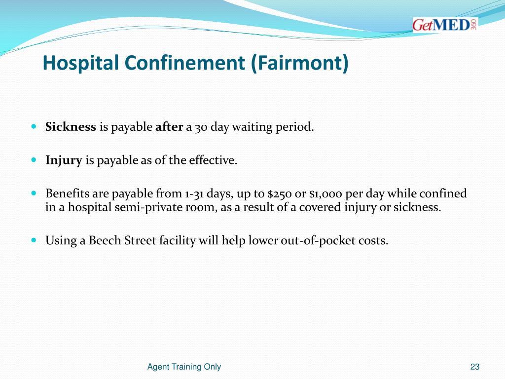 Hospital Confinement (Fairmont)