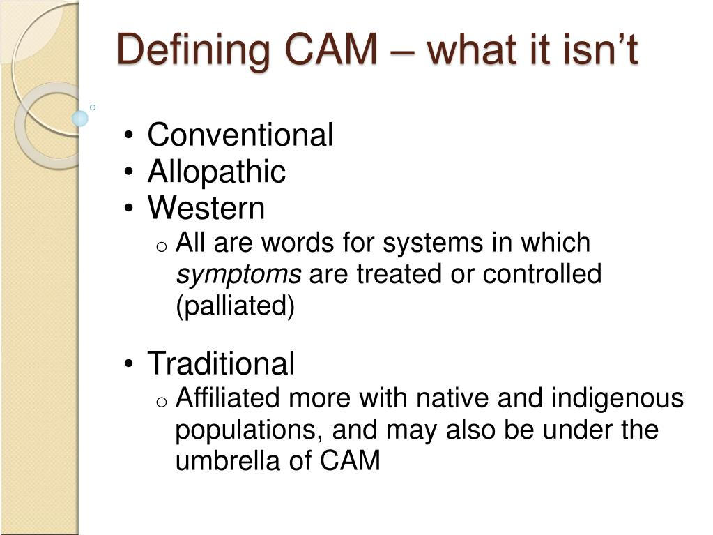 Defining CAM – what it isn't