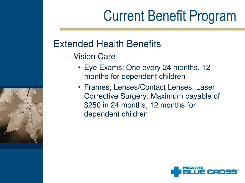 Current Benefit Program